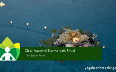 Clear Ancestral Karma with Ritual
